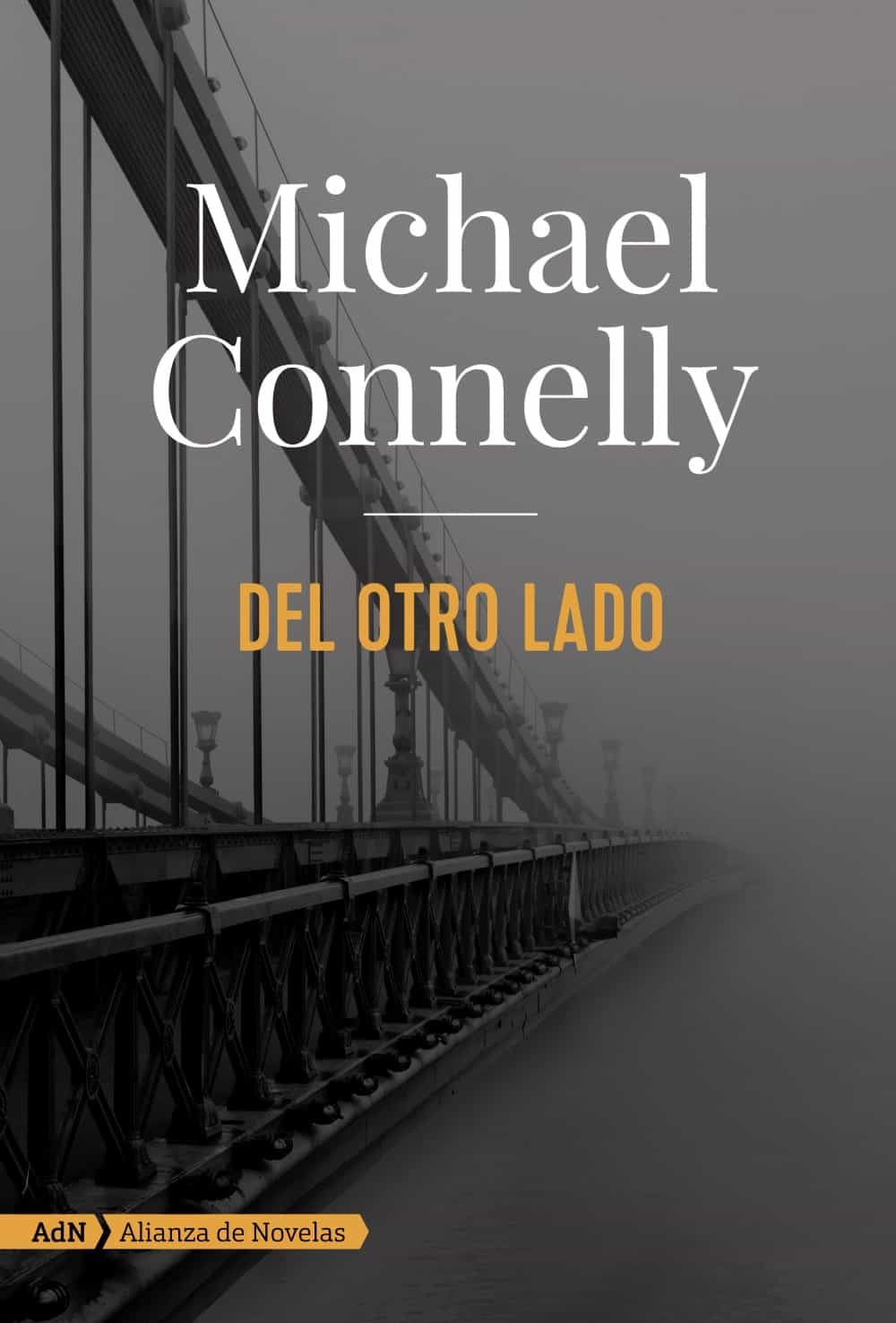 Michael Connelly Libros Del Otro Lado (serie Mickey Haller 6) | Michael Connelly
