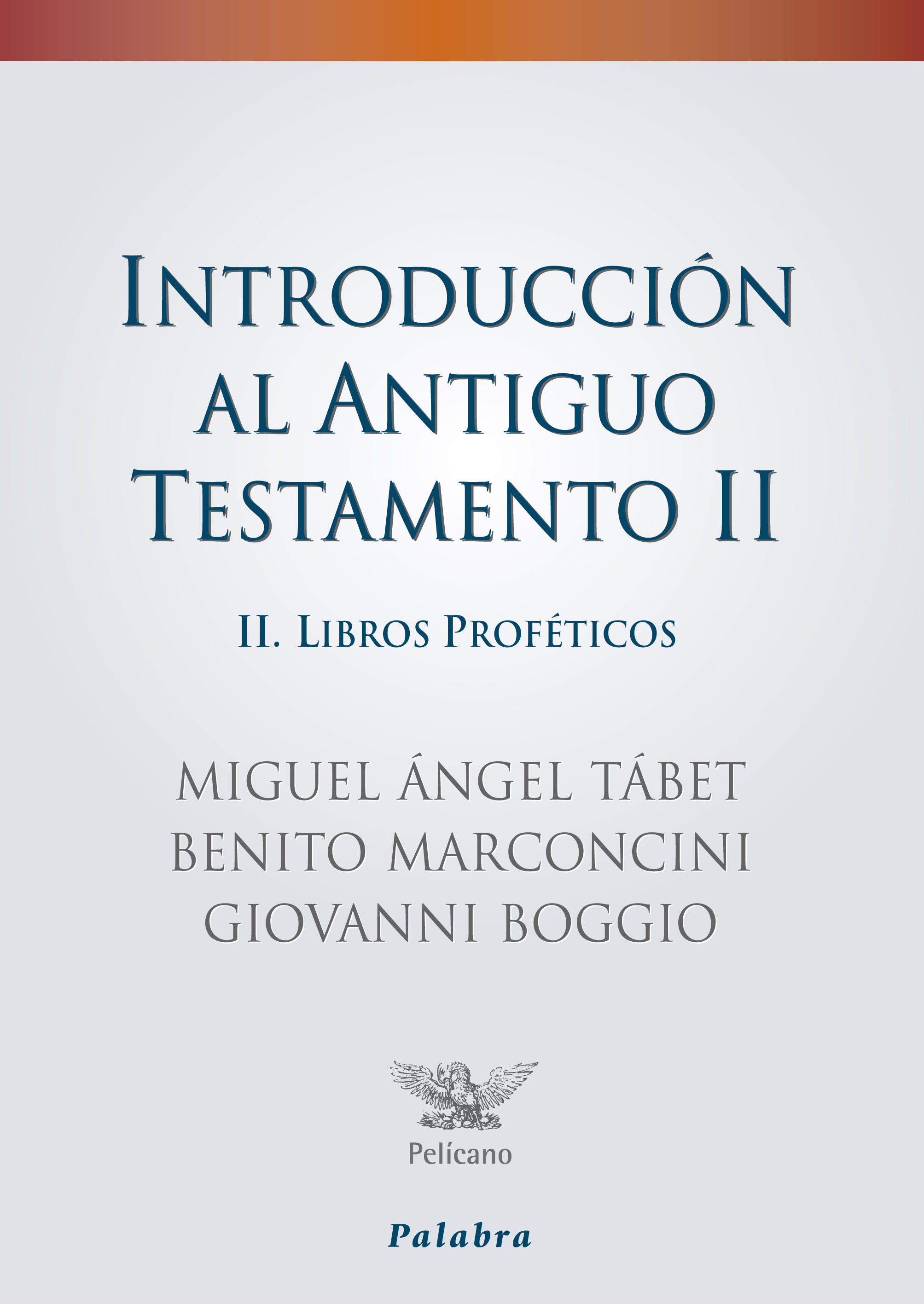Introduccion A La Fisica Libro Introduccion Al Antiguo Testamento Ii Libros Profeticos