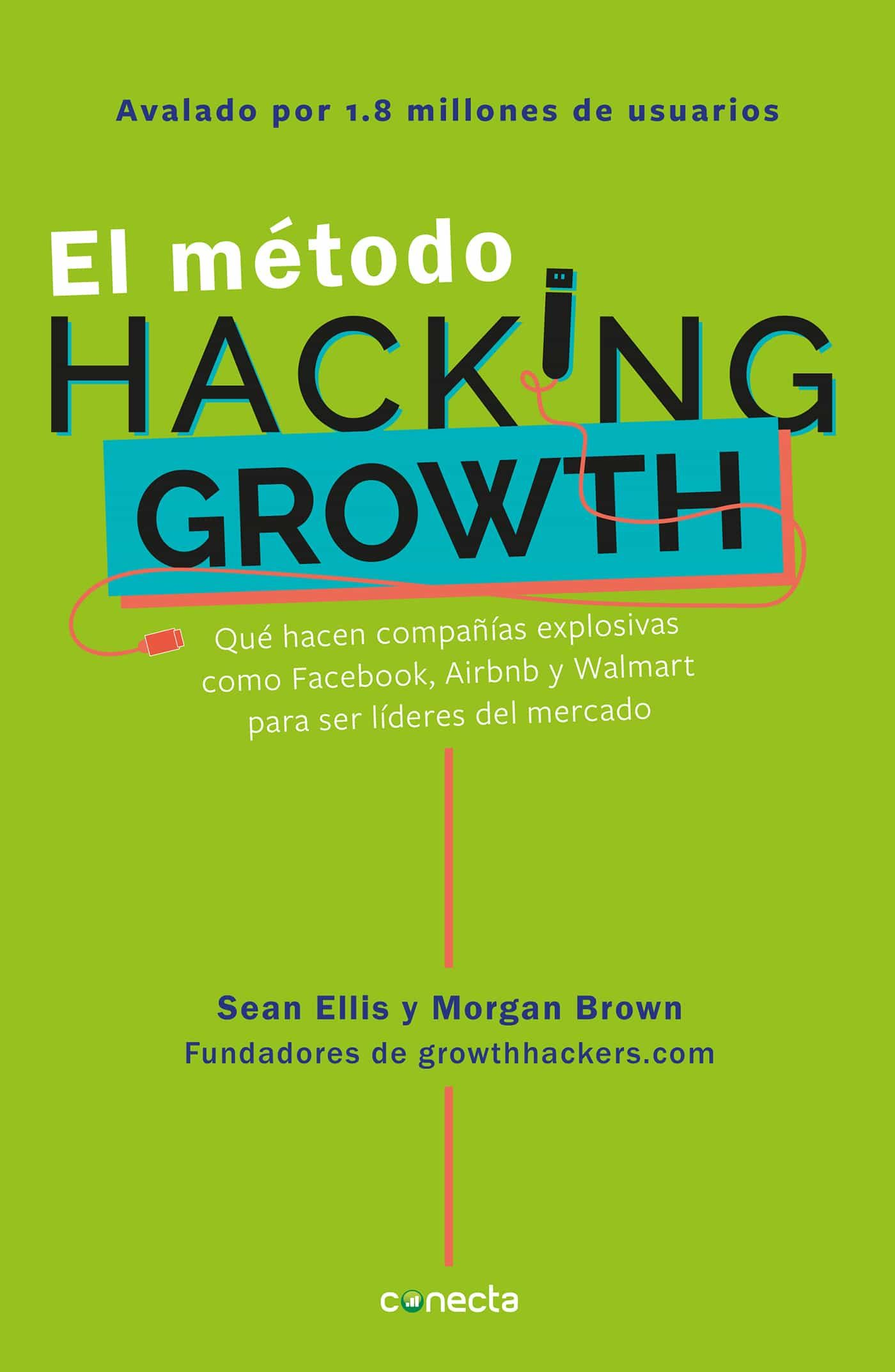 Descargar Libro El Metodo El MÉtodo Hacking Growth Ebook Sean Ellis Descargar
