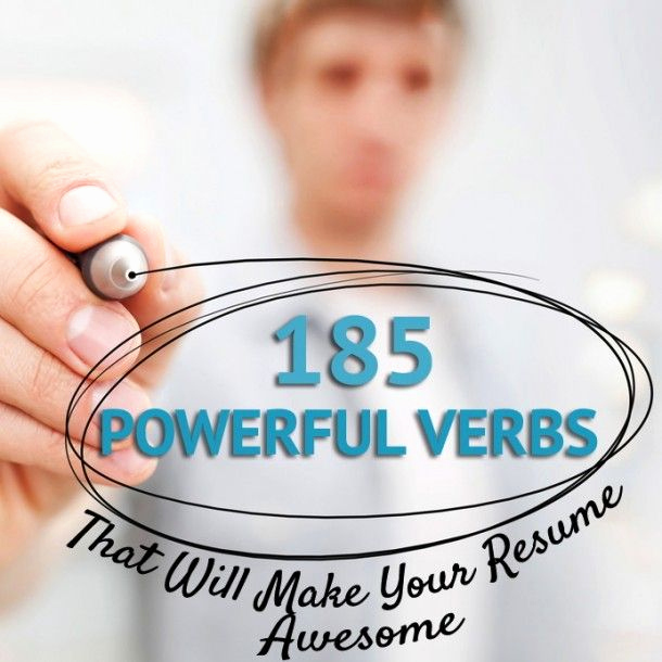 185 Powerful Verbs That Will Make Your Resume Awesome \u2013 IMDiversity
