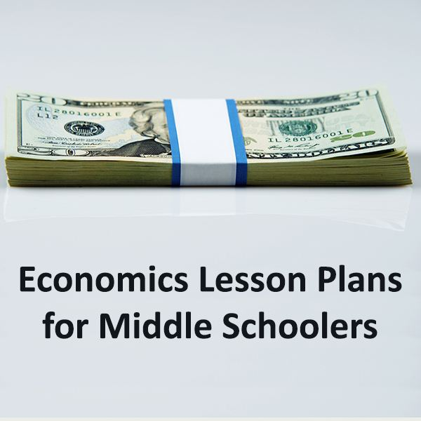 Teaching Economics A Guide to Middle School Lesson Plans and - lesson plan example