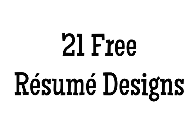 21 Free Résumé Designs Every Job Hunter Needs - font on resume