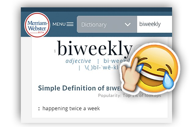 Can We All Agree To Stop Saying \u201cBiweekly\u201d?
