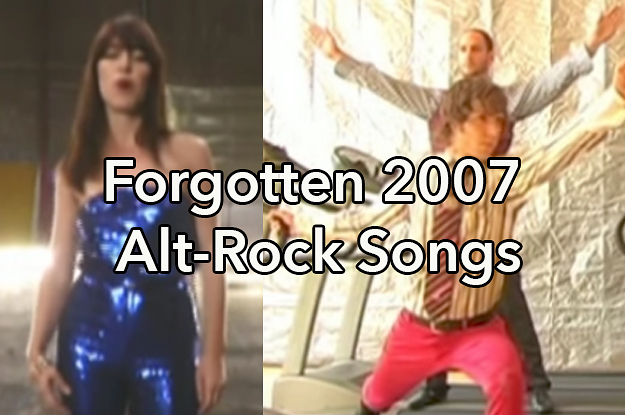 21 Alt-Rock Songs From 2007 You\u0027ve Probably Forgotten About