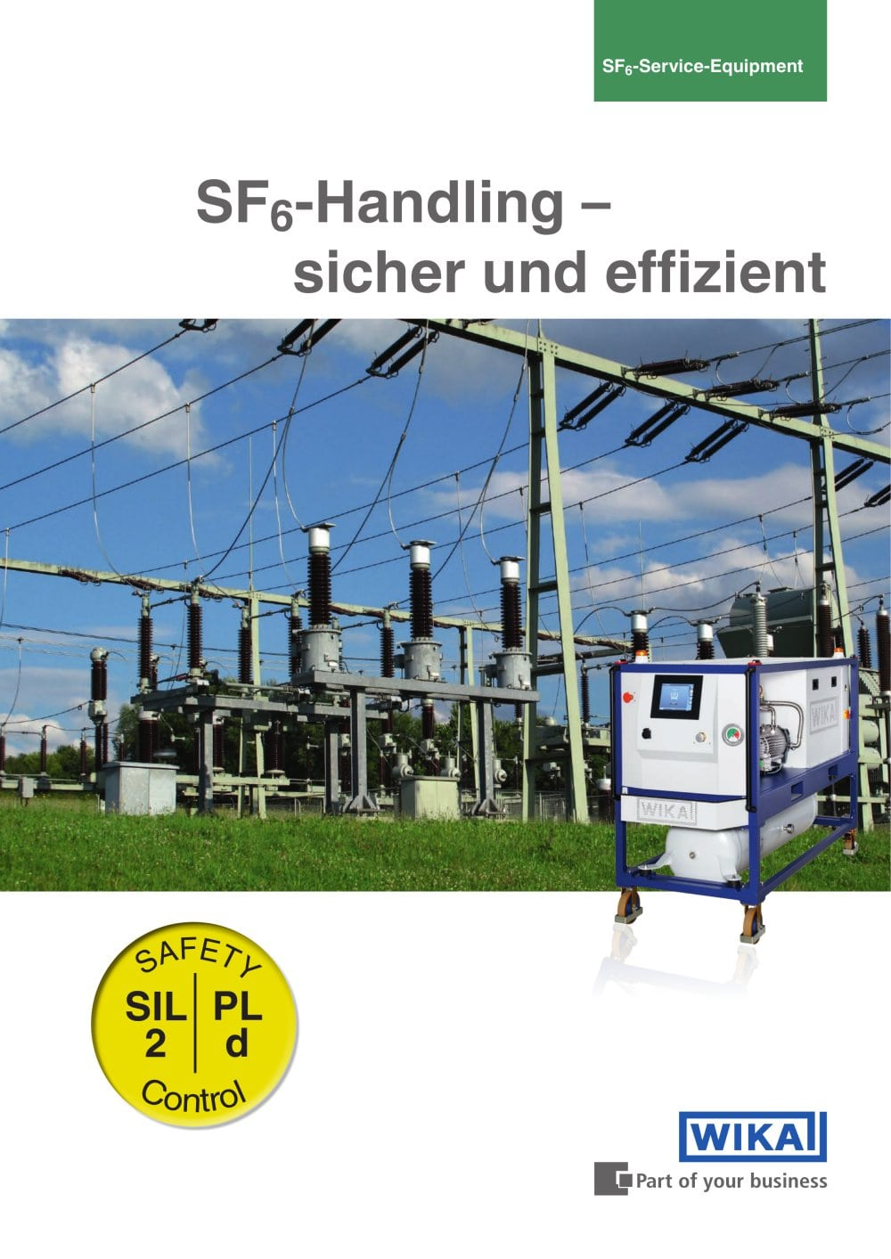 Sicher Safe Safe And Efficient Sf6 Handling Gpu 2000 Wika Alexander Wiegand
