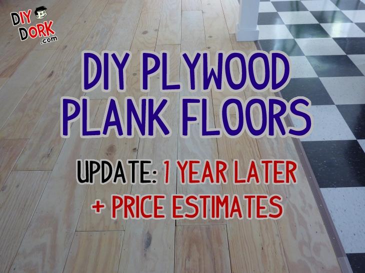 Diy Plywood Floors - 1 Year Later + Price Estimates | Diydork.Com