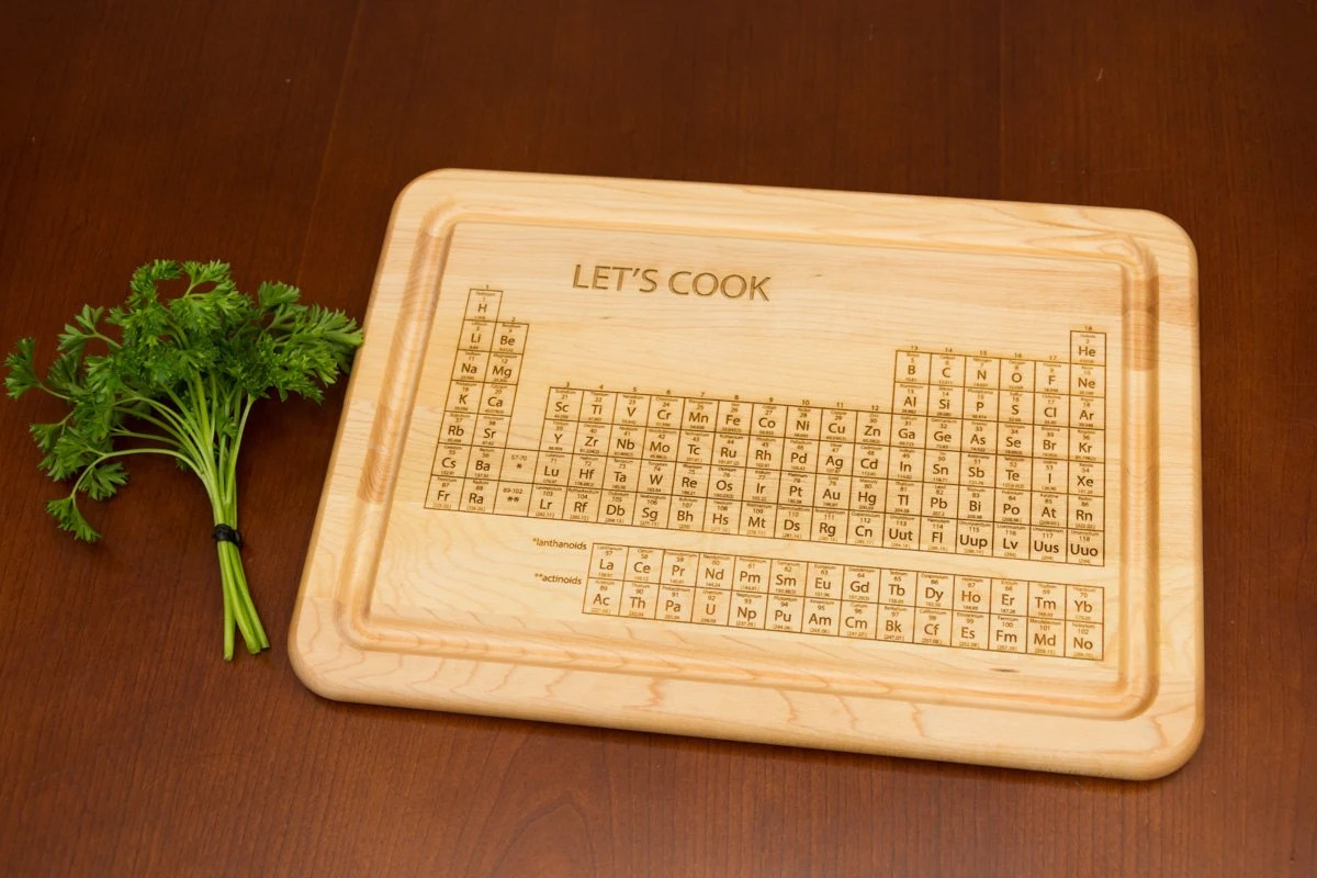 I Use This Cutting Board Periodically Lets Cook Periodic Table Of Elements Engraved Cutting Board
