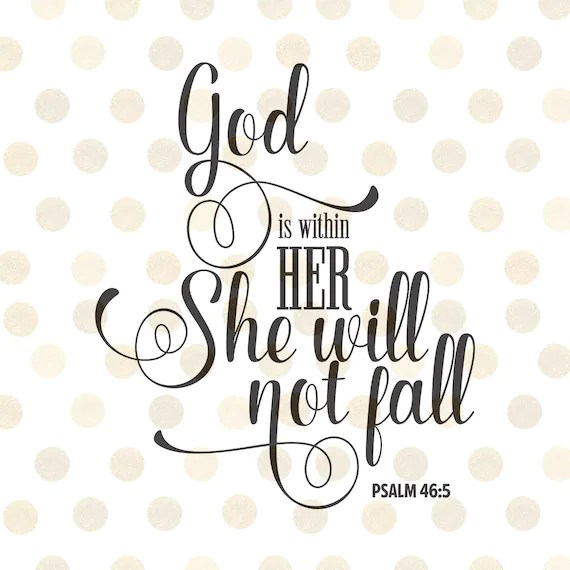 Create My Own 3d Name Wallpaper God Is Within Her She Will Not Fall Svg Christian Svg Psalm