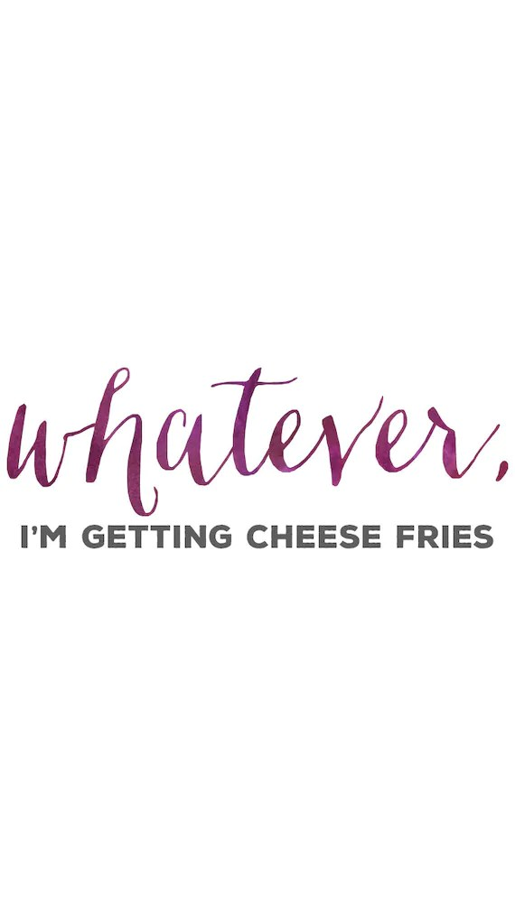 Desktop Wallpaper Minimalist Gilmore Girls Whatever I M Getting Cheese Fries Mean Girls Quotes