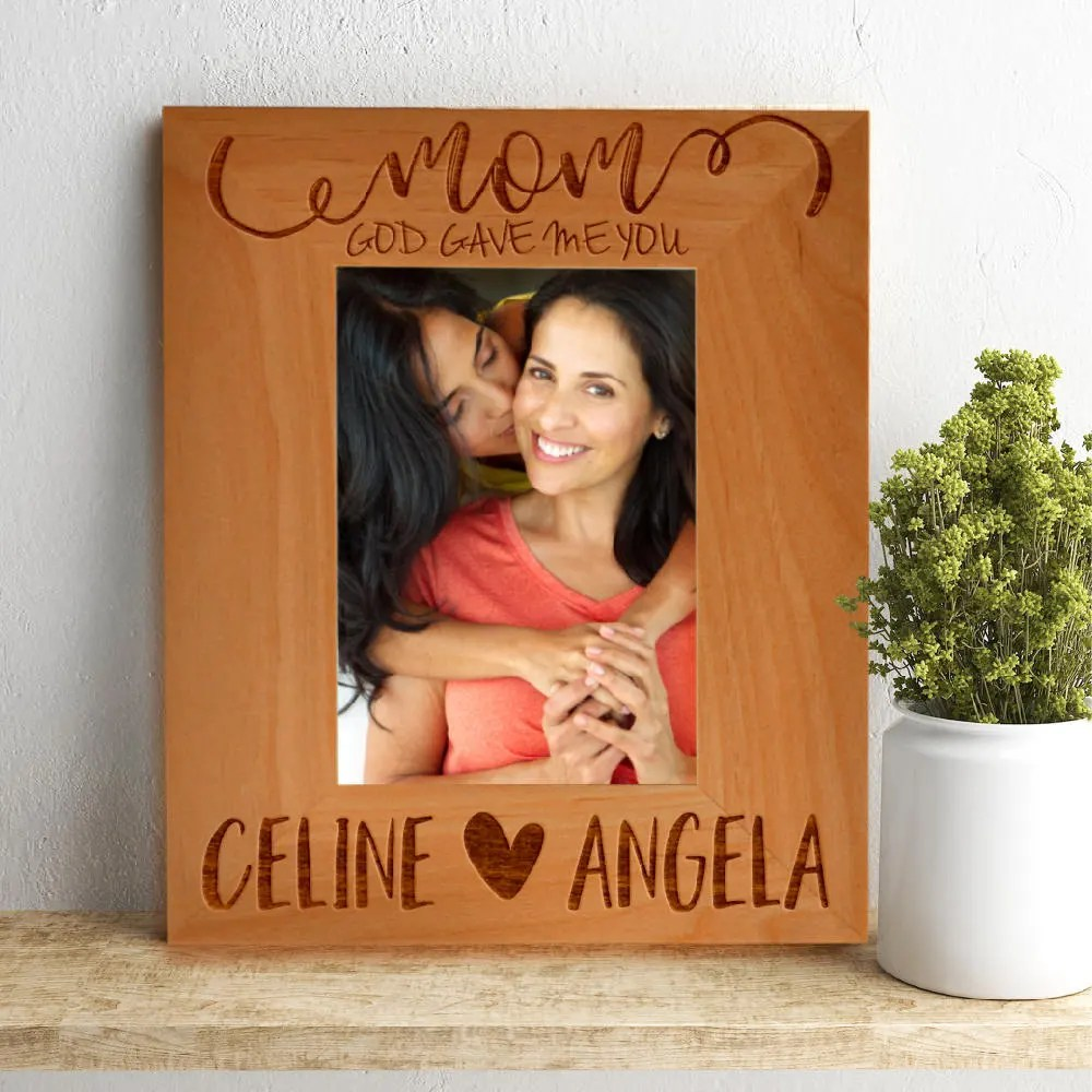 Incredible Personalized God Gave Me You Mom Photo Custom Engraved Frame Day Custom I Love Mom Name Personalized God Gave Me You Mom Photo Custom Engraved Frame photos Engraved Picture Frames