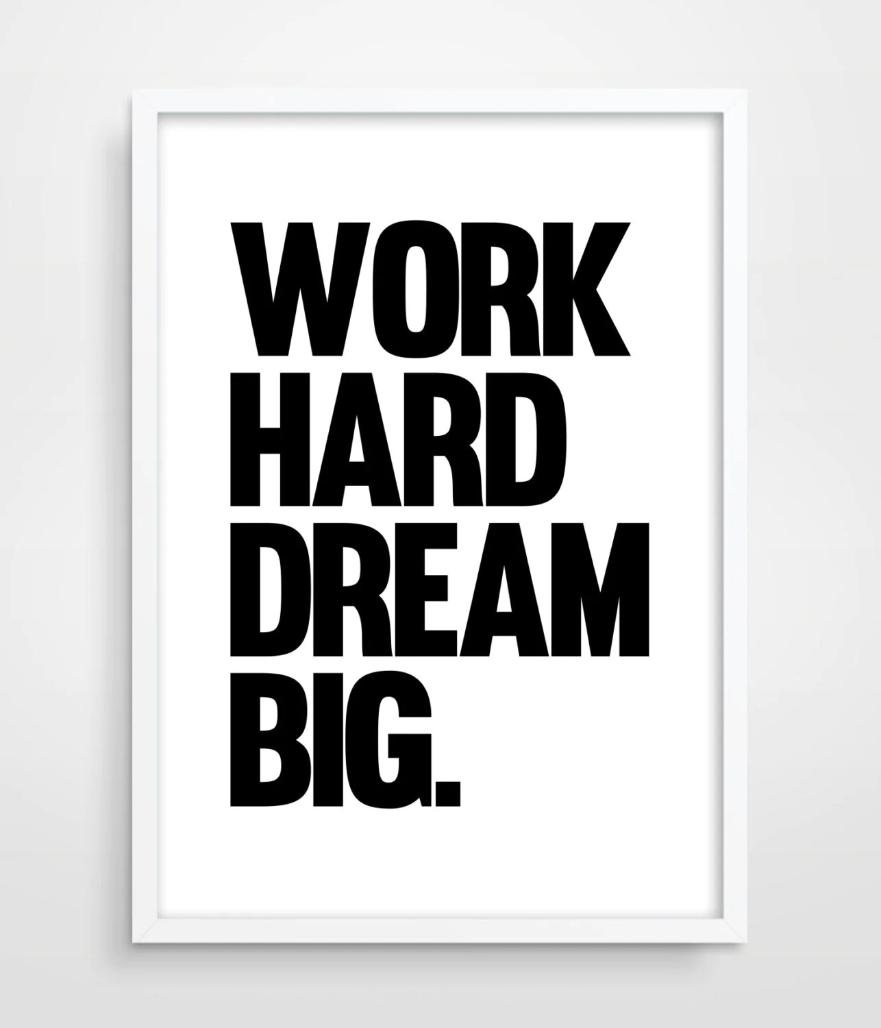Large Black And White Posters Work Hard Dream Big Typography Poster Motivational Wall