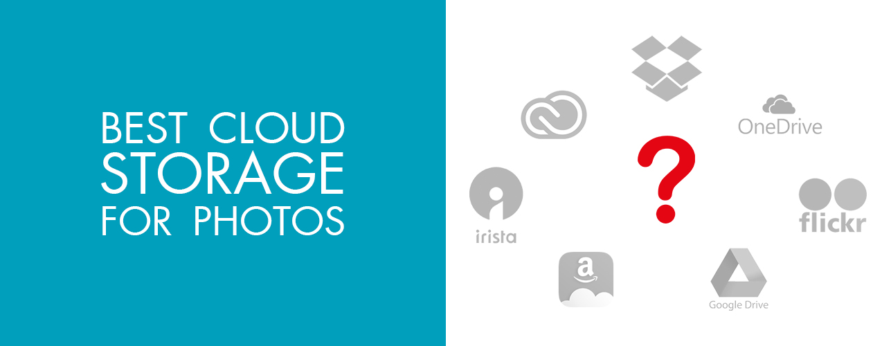 Best Cloud Storage for Photos \u2013 How to Choose the Most Secure Cloud