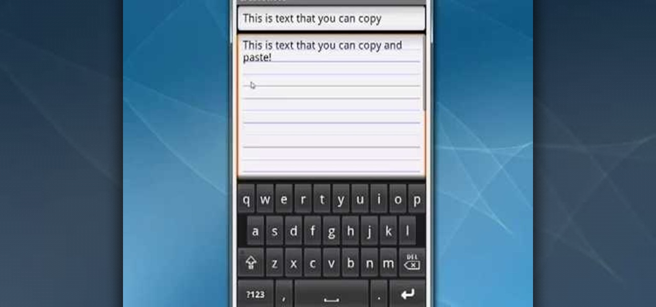 How to Copy and paste text on a Google Android smartphone