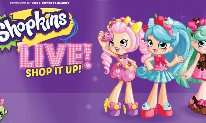 Kids\u0027 Theater Shopkins Live! - Shopkins Live! Shop it Up! Groupon
