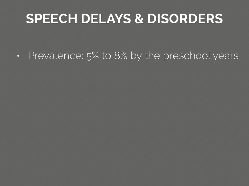 Prevalence Language Disorders Speech And Language Development By Jonathan Strysko