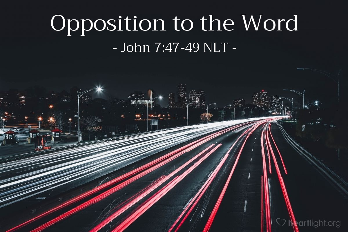 Led You Astray Opposition To The Word