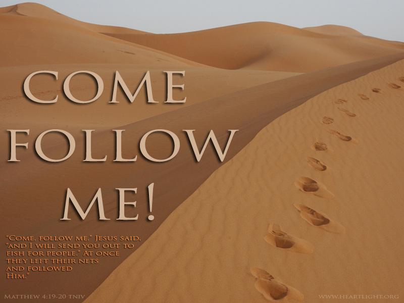 Fall Scripture Wallpaper Matthew 4 19 20 Follow Me Heartlight 174 Gallery