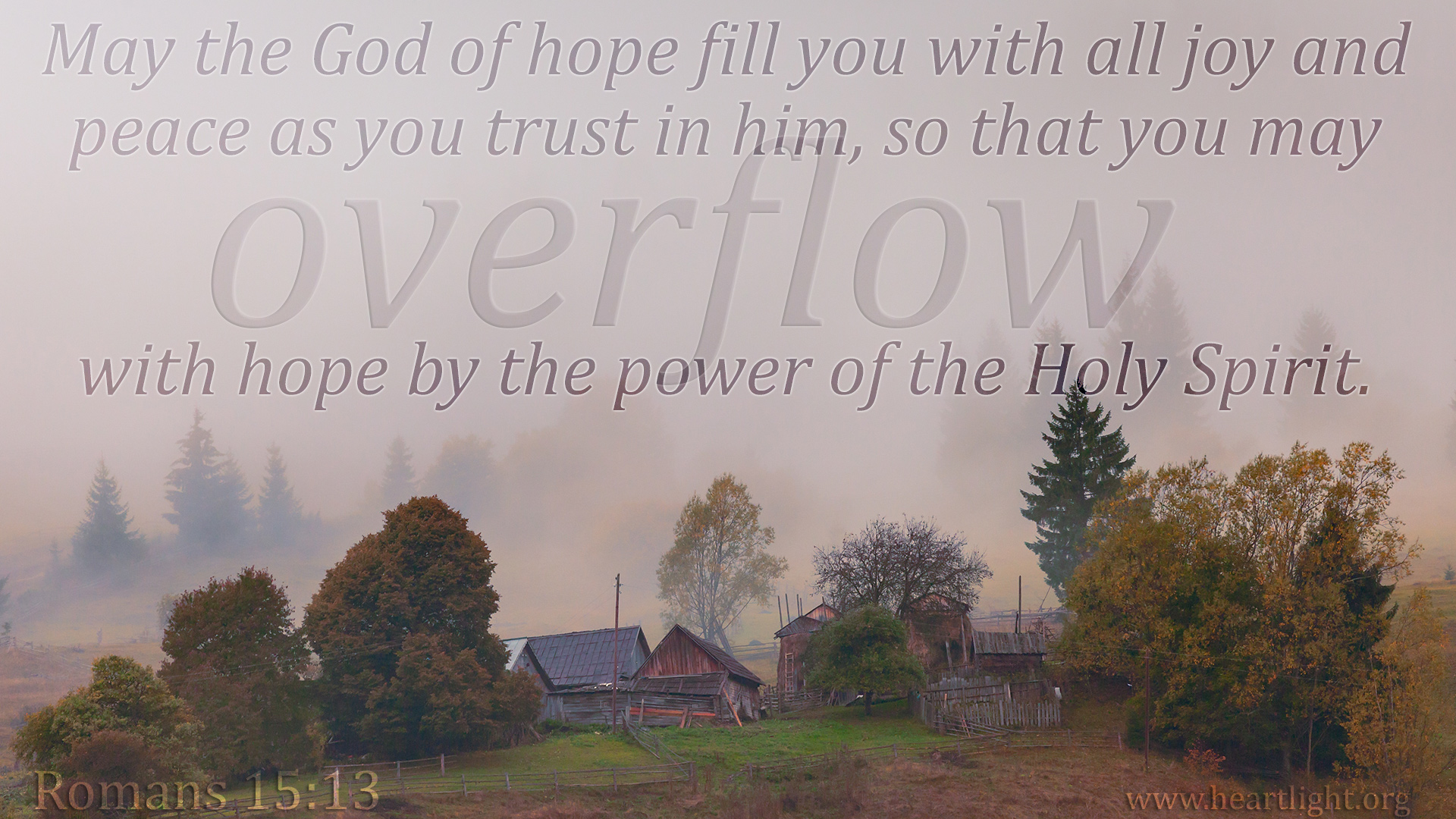 Fall Wallpaper With Verse Romans 15 13 Peace And Joy Heartlight 174 Gallery