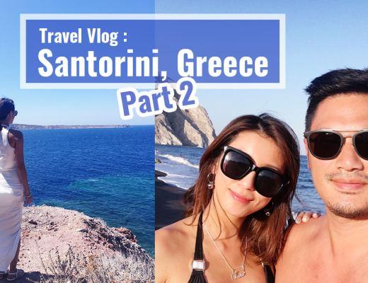 <影音>希臘之旅Travel Vlog:Santorini, Greece &#8211; part 2