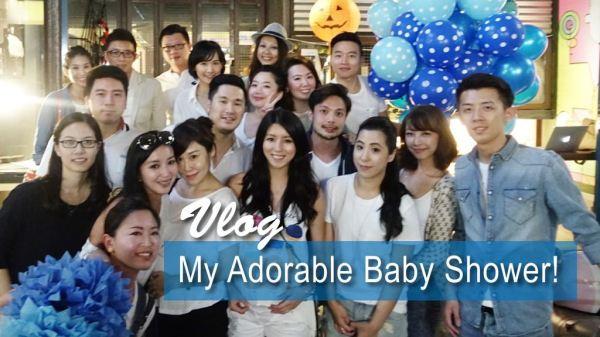 <影音>My Adorable Baby Shower!