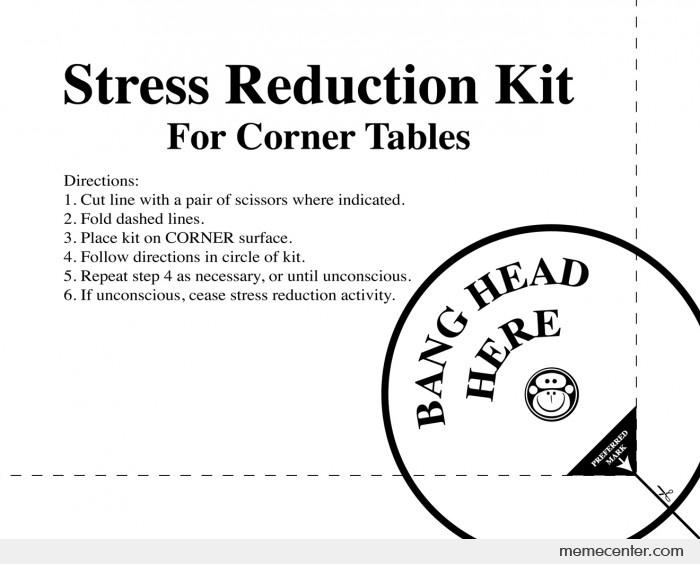 Stress Reduction Kit Print For Work By Ben Meme Center