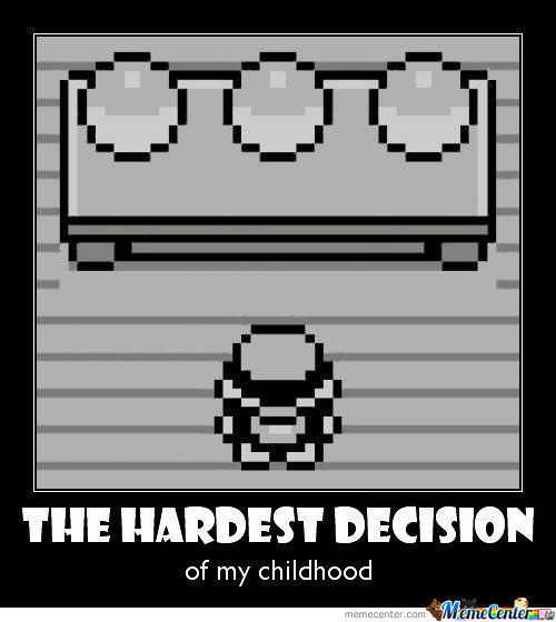 This Was The Hardest Decision Ever! by dragonsblood - Meme Center