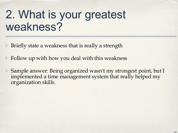 Job application what are your strengths and weaknesses