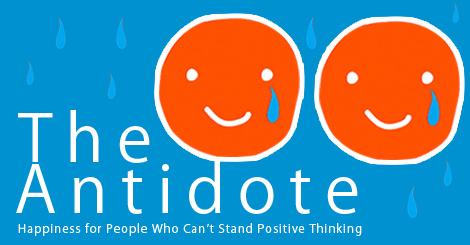 當你樂觀過頭會生病? 從負面找尋能夠快樂幸福的解藥吧!
