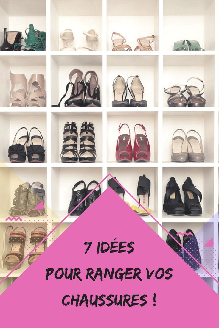 Idee Rangement Chaussures Dressing 7 Idées Pour Ranger Vos Chaussures