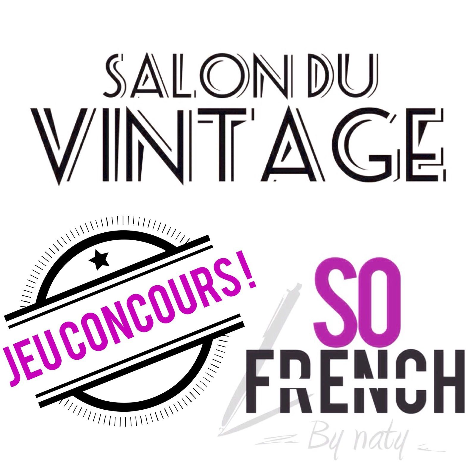 Salon Du Vintage Le Salon Du Vintage Gagnez Vos Places So French By Naty
