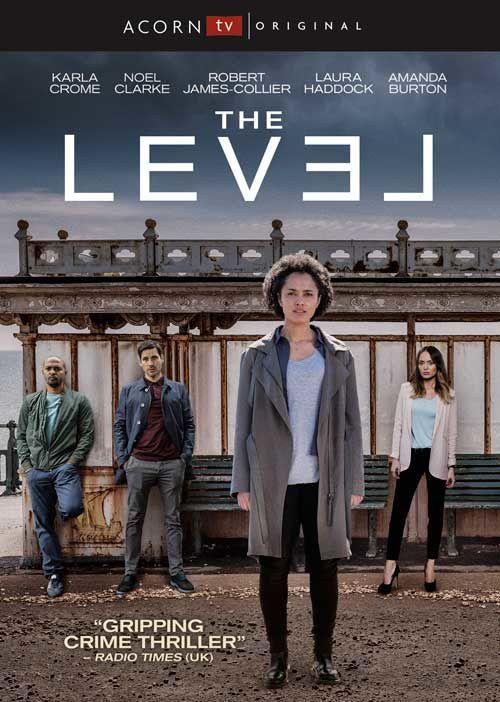 La série inédite britannique The Level diffusée dès ce 7 septembre