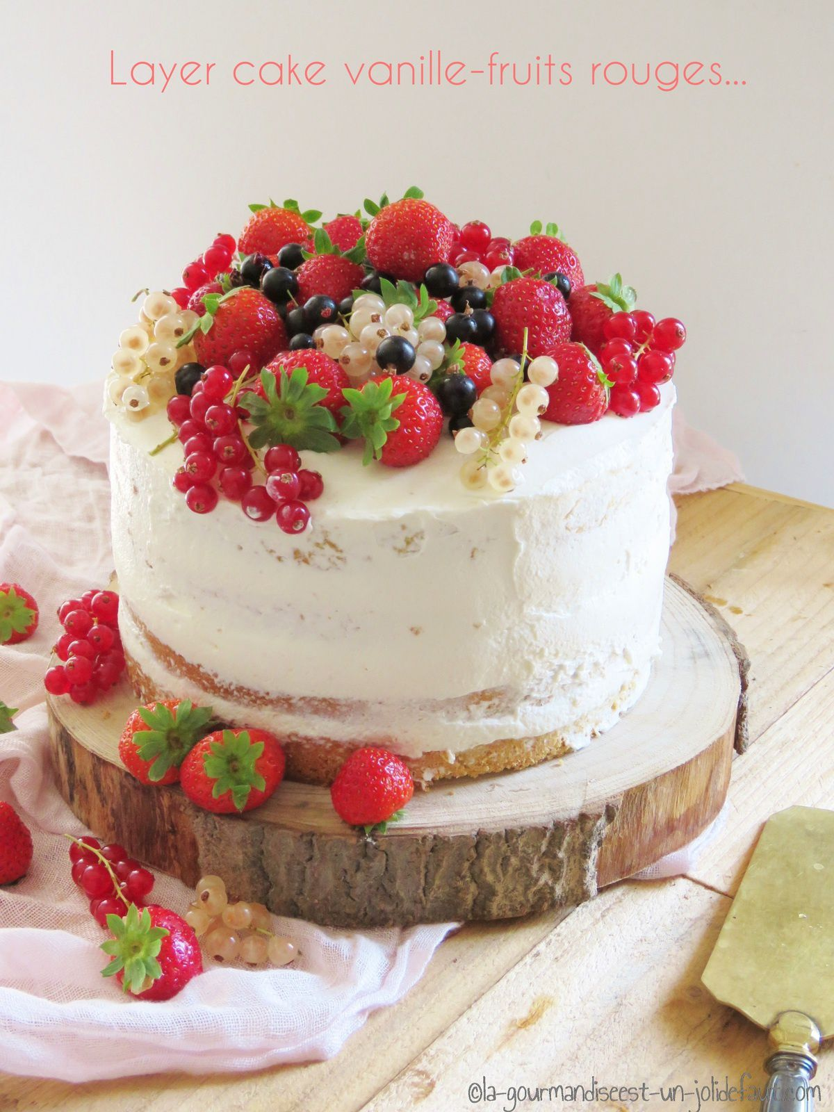 Decoration Gateau Fraise Layer Cake Vanille-fruits Rouges - La Gourmandise Est Un