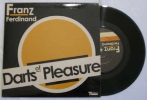 Franz Ferdinand Darts of Pleasure / Shopping for blood