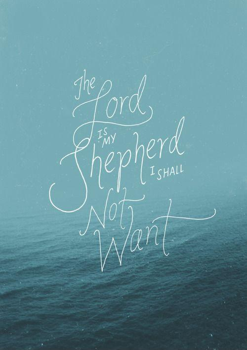Dance With God Quotes Laptop Wallpaper The Lord Is My Shepherd I Shall Not Want Picture Quotes
