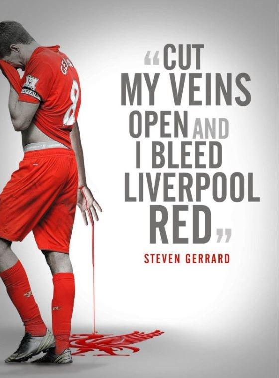 Steven Gerrard Quotes Wallpaper Cut My Veins Open And I Bleed Liverpool Red Picture Quotes