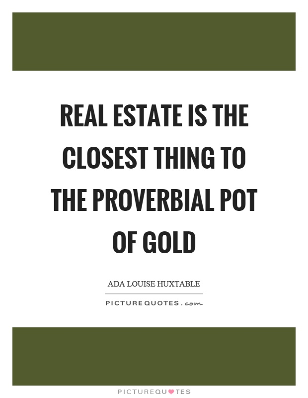 Real Estate Quotes  Sayings Real Estate Picture Quotes - real estate quotation