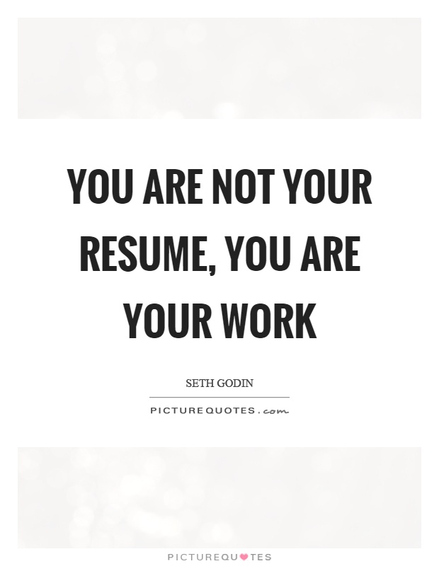 Resume Quotes Resume Sayings Resume Picture Quotes - quotes for resumes