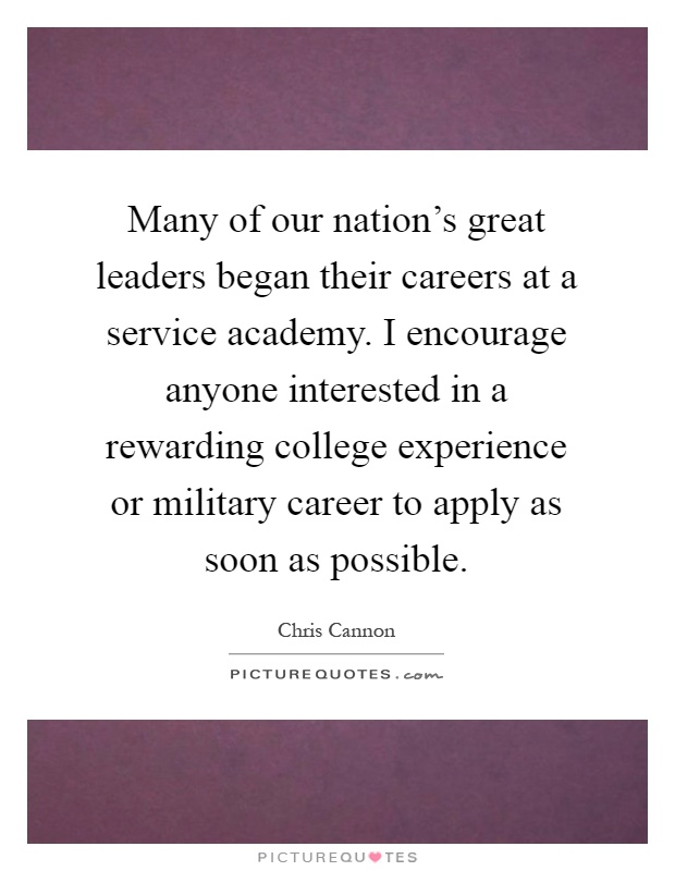 Many of our nation\u0027s great leaders began their careers at a - rewarding careers