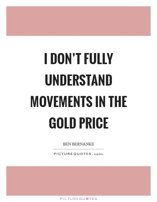 Gold Price Quotes Gold Price Sayings Gold Price Picture Quotes