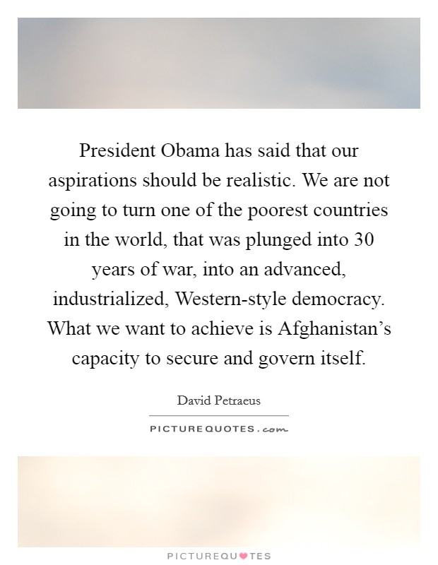 President Obama has said that our aspirations should be Picture
