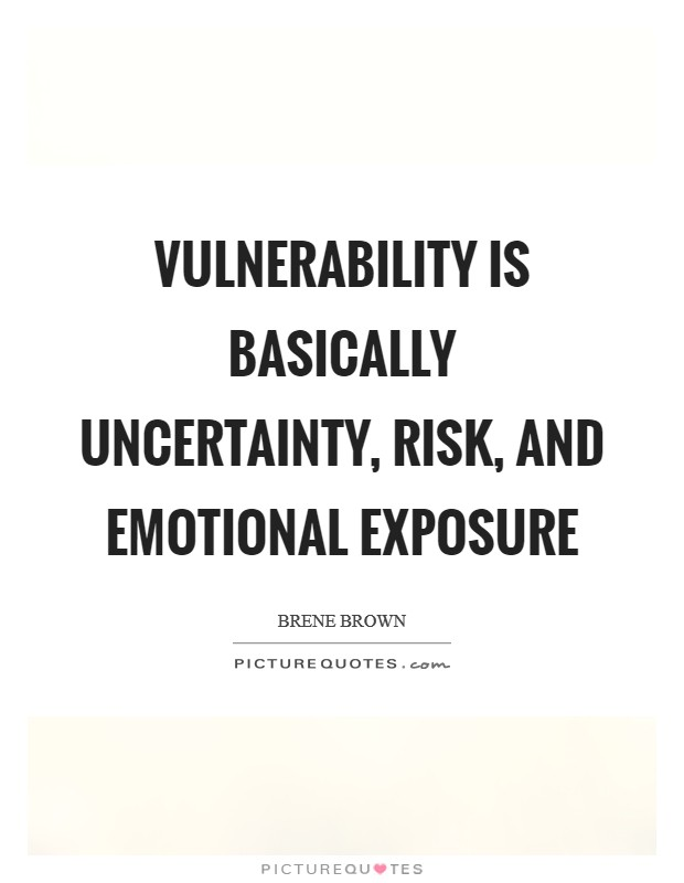 Emotional Vulnerability Quotes  Sayings Emotional Vulnerability