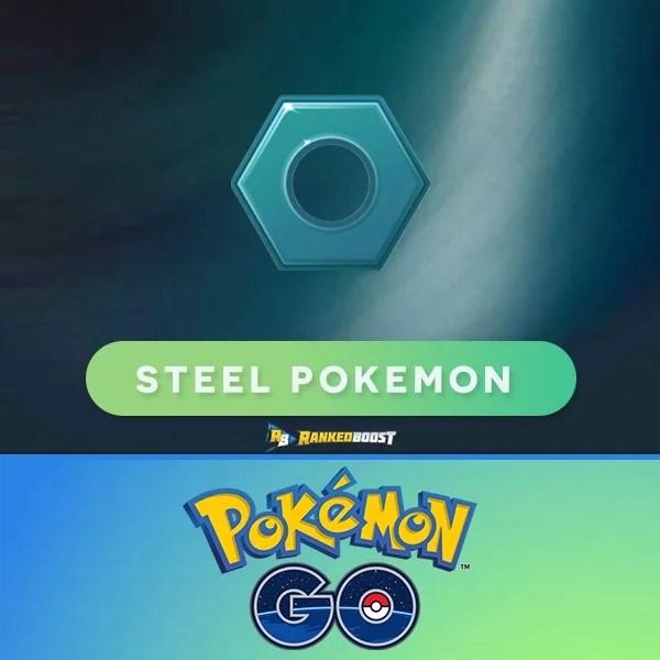 Pokemon GO Steel Type GEN 4 Pokemon GO List of Steel Pokemon