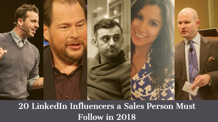 20+ LinkedIn Influencers a Sales Person Must Follow in 2018 Updated