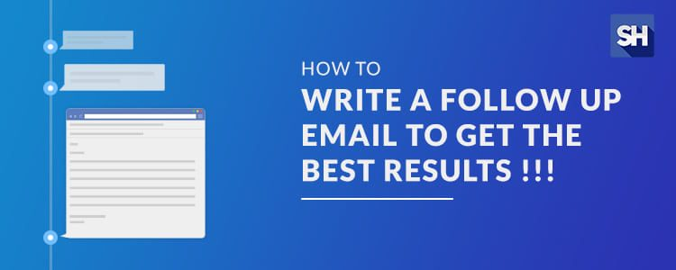How to Write a Follow Up Email To Get the Best Results SalesHandy
