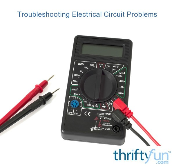 Troubleshooting Electrical Circuit Problems ThriftyFun