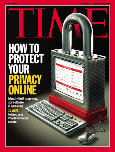 TIME Magazine Cover Privacy Online - July 2, 2001 - Internet
