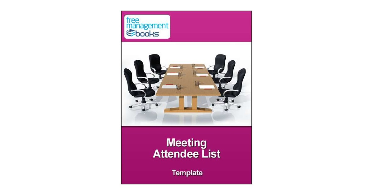 Meeting Attendee List Template Free Best Practices