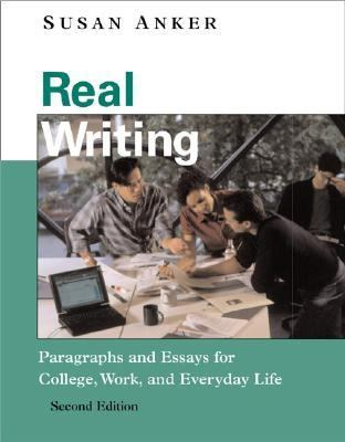 Real essays by susan anker third edition, Coursework Academic