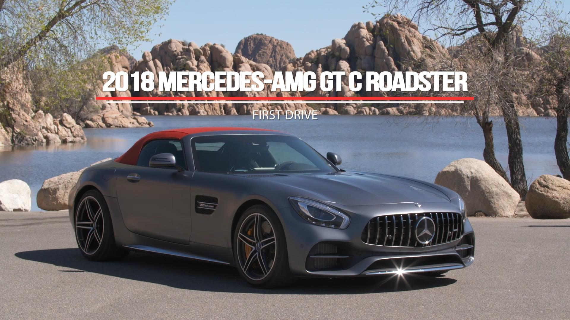 Mercedes Amg Gt C Roadster 2017 Vicious Beauty 2018 Mercedes Amg Gt C Roadster First Drive