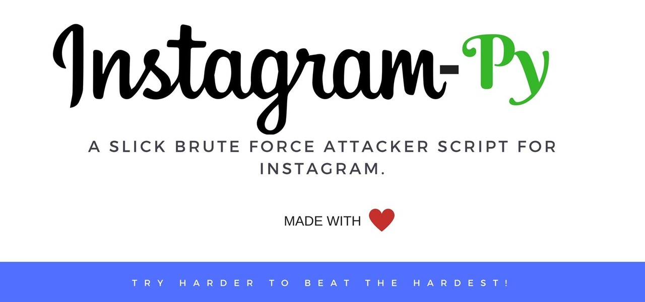 The Only Authentic Way to Hack Instagram! « Null Byte  WonderHowTo